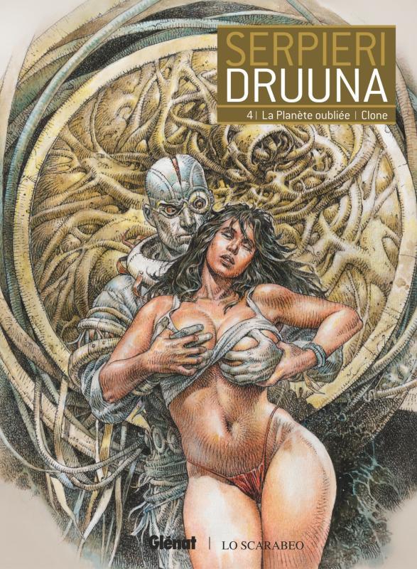 Druuna T4 : La planète oubliée - Clone (0), bd chez Glénat de Serpieri