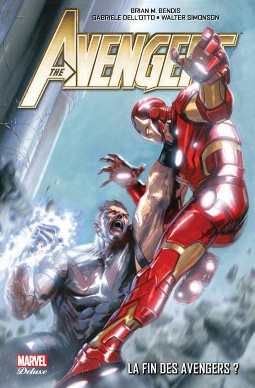 Avengers (vol.4) T3 : La fin des Avengers ? (0), comics chez Panini Comics de Bendis, Dell'otto, Mayhew, Dodson, Coipel, Deodato Jr, Cheung, Simonson, Peterson, Yu, Svorcina, Keith, Mounts, Martin