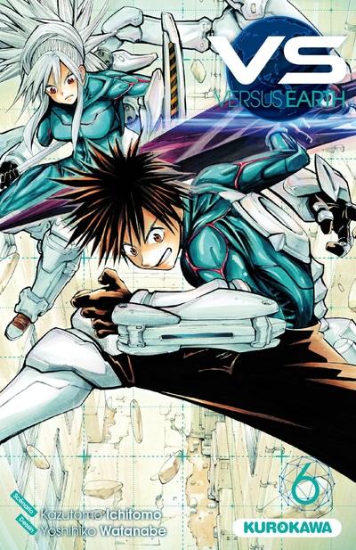 VS Versus Earth T6, manga chez Kurokawa de Ichimoto, Watanabe