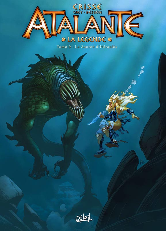 Atalante T9 : Le secret d'Heracles (0), bd chez Soleil de Crisse, Grey, Besson