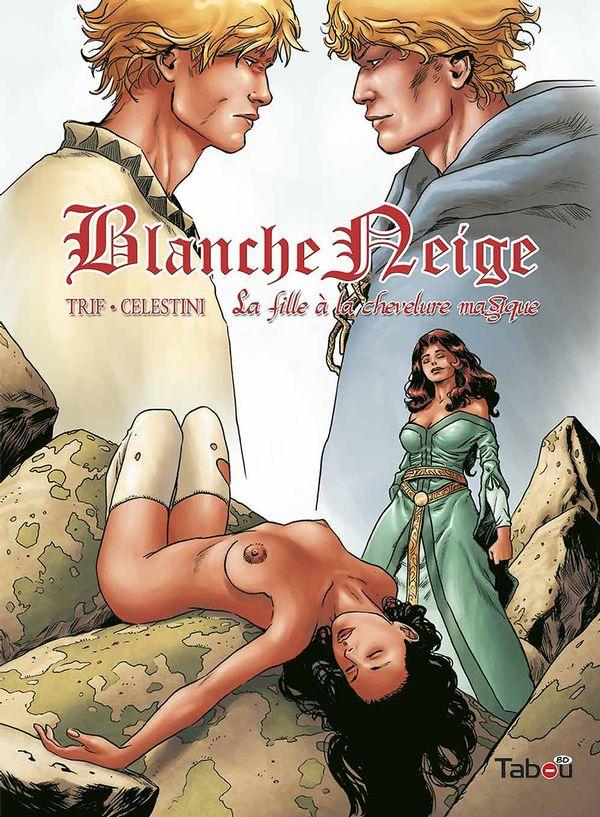 Blanche neige T3 : La fille à la chevelure magique (0), bd chez Tabou de Trif, Celestini