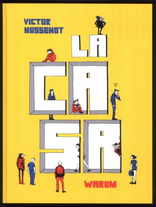 La Casa, bd chez Warum de Hussenot
