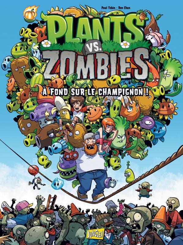 Plants vs zombies T5 : À fond sur le champignon ! (0), comics chez Jungle de Tobin, Chan, Rainwater