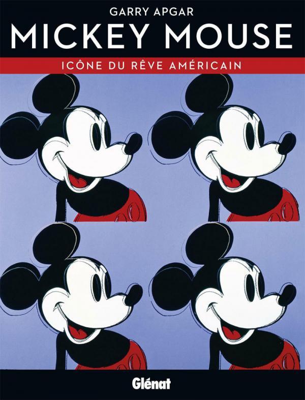 Mickey Mouse : Icône du rêve américain (0), bd chez Glénat de Apgar, Gottfredson