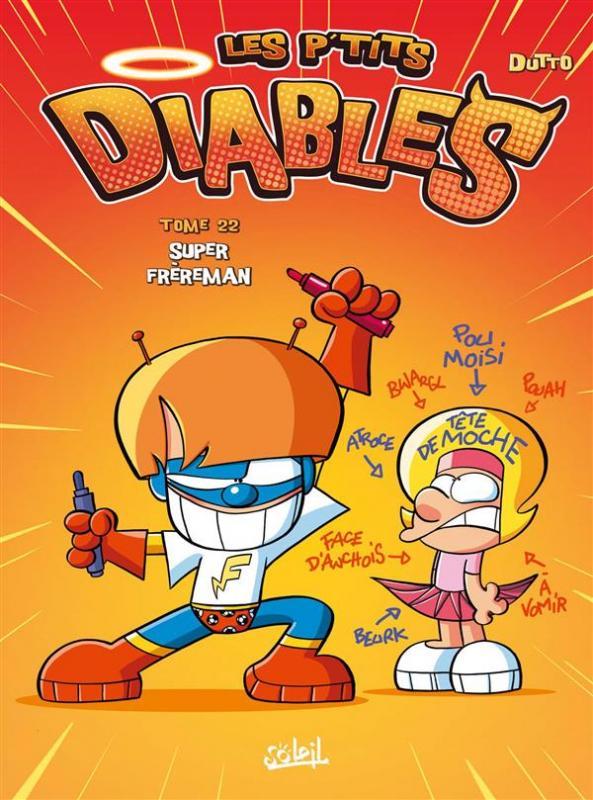 Les P'tits diables T22 : Super Frèreman (0), bd chez Soleil de Dutto, BenBK