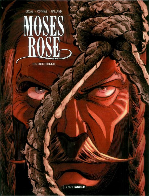Moses Rose T3 : Deguello (0), bd chez Bamboo de Ordas, Cothias, Galland