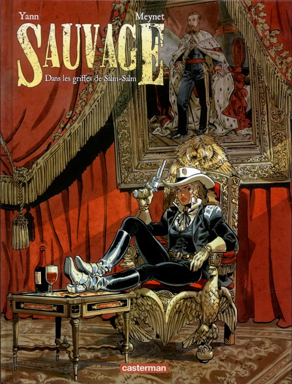 Sauvage T2 : Dans les griffes de Salm-Salm (0), bd chez Casterman de Yann, Meynet