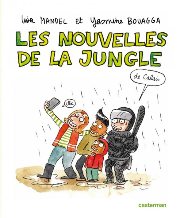 Les Nouvelles de la Jungle (de Calais), bd chez Casterman de Bouagga, Mandel
