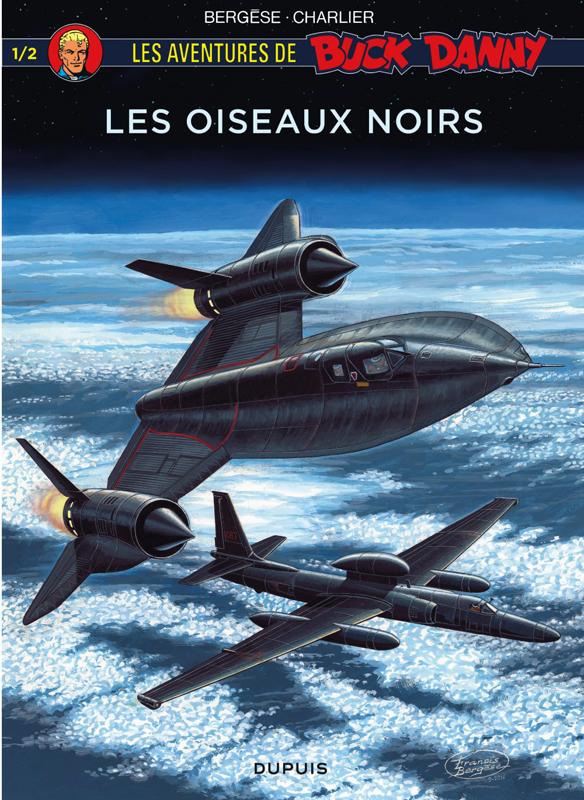 Buck Danny T1 : Les oiseaux noirs (0), bd chez Dupuis de Charlier, Zumbiehl, Buendia, Bergèse, Bergèse