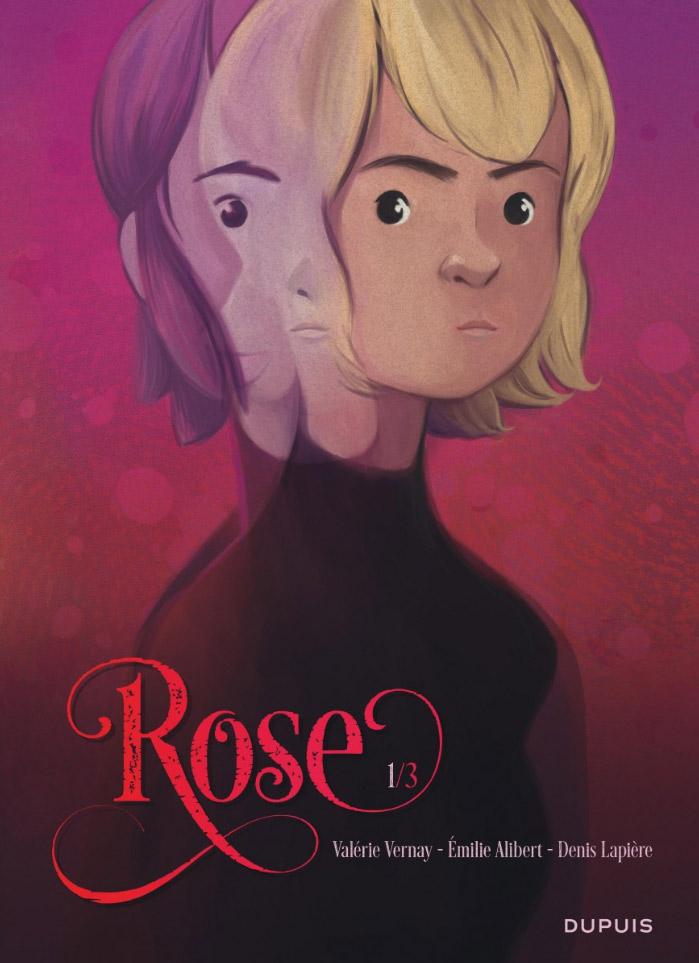 Rose T1, bd chez Dupuis de Alibert, Lapière, Vernay