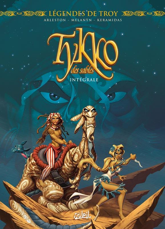 Tykko des sables, bd chez Soleil de Arleston, Melanÿn, Keramidas, Vincent, Chevrier