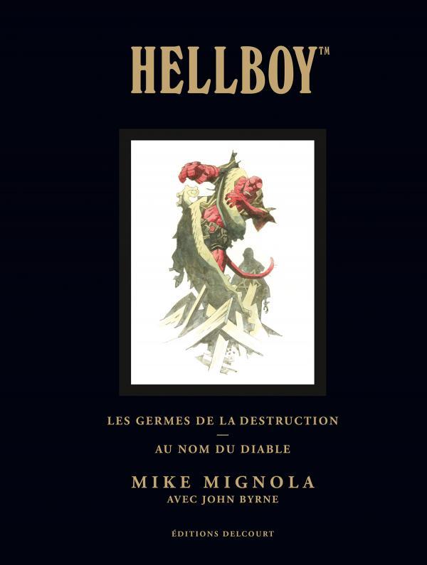 Hellboy T1, comics chez Delcourt de Mignola, Byrne, Sinclair, Chiarello