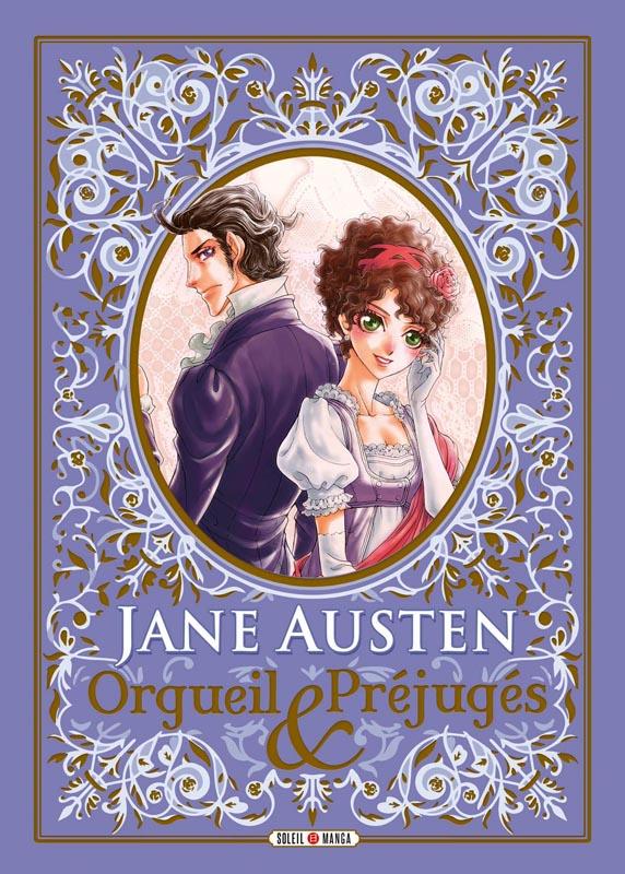 Orgueil et préjugés, manga chez Soleil de Austen, King, Tse