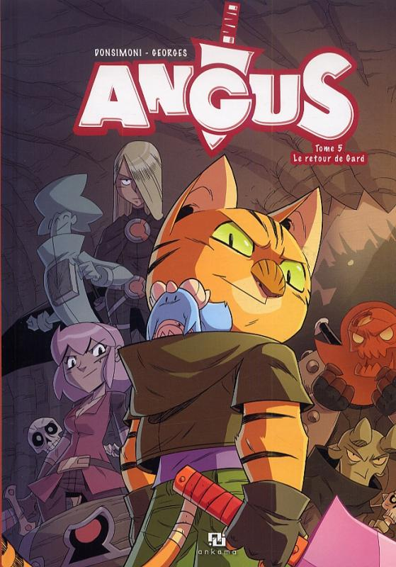 Angus T5 : Le retour de Gard (0), bd chez Ankama de Donsimoni, Georges