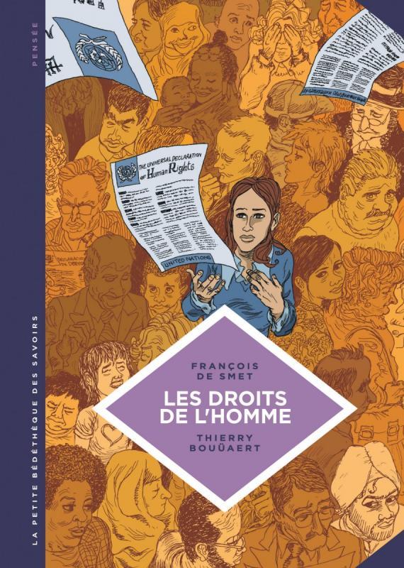 La Petite bédéthèque des savoirs T16 : Les droits de l'homme. Une idéologie moderne. (0), bd chez Le Lombard de de Smet, Bouüaert