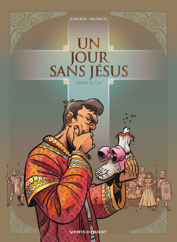 Un Jour sans Jésus T2, bd chez Vents d'Ouest de Juncker, Pacheco, Cesano