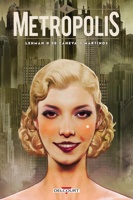 Metropolis T4, bd chez Delcourt de Serge Lehman, de Caneva, Martinos
