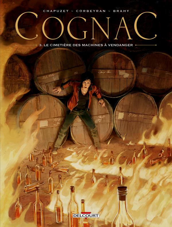 Cognac T3 : Le Cimetière des machines à vendanger (0), bd chez Delcourt de Corbeyran, Brahy, Maffre