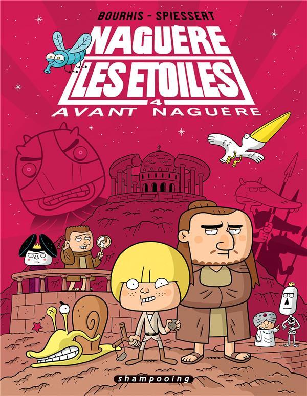 Naguère les étoiles T4 : Avant naguère (0), bd chez Delcourt de Bourhis, Spiessert
