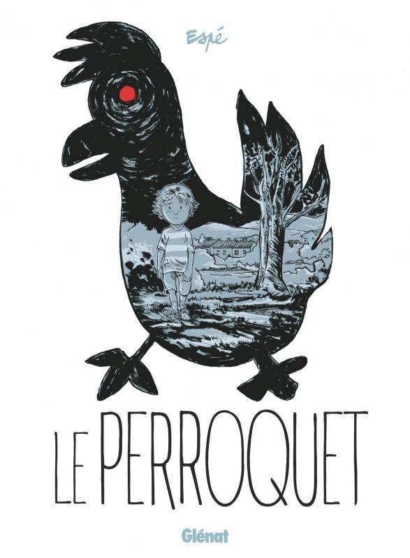 Le Perroquet, bd chez Glénat de Espé
