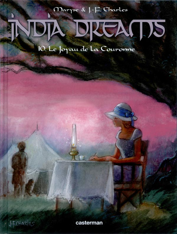 India Dreams T10 : Le joyau de la Couronne (0), bd chez Casterman de Charles, Charles