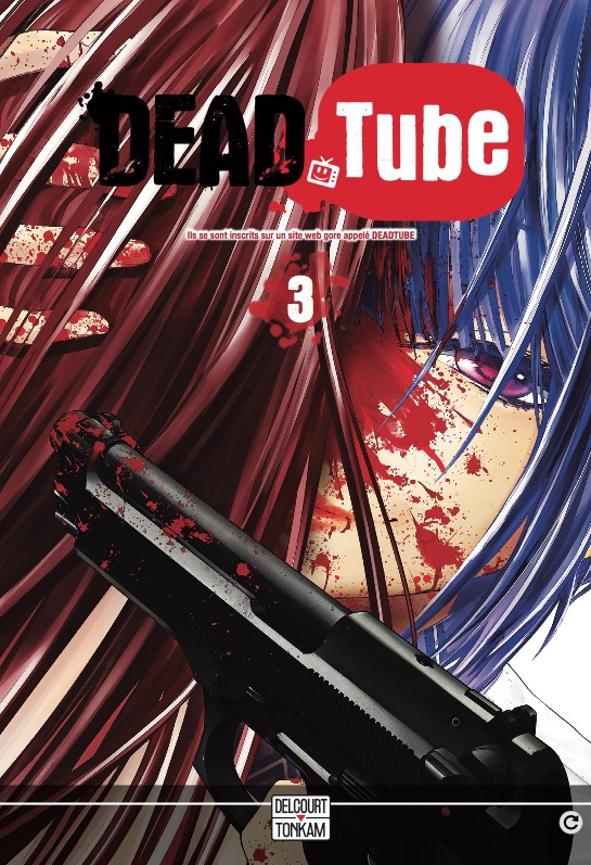 Dead tube T3 : , manga chez Tonkam de Yamaguti, Kitakawa