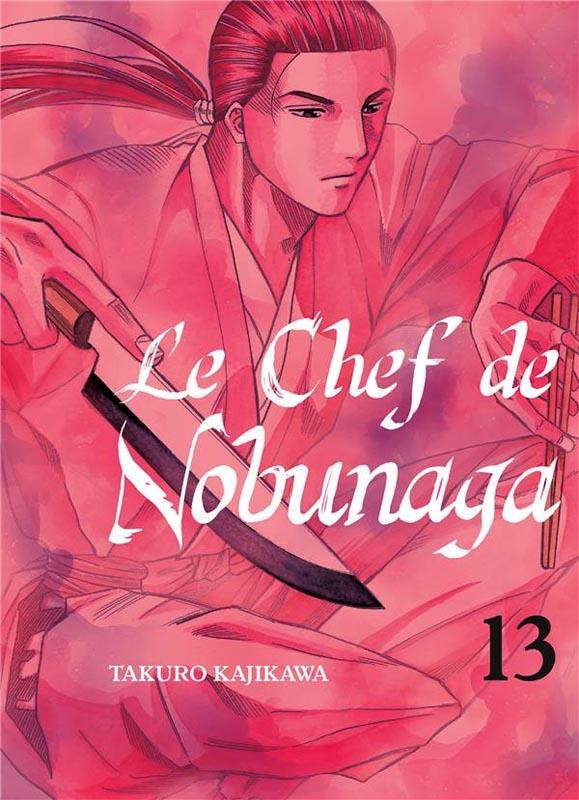 Le chef de Nobunaga T13, manga chez Komikku éditions de Kajikawa