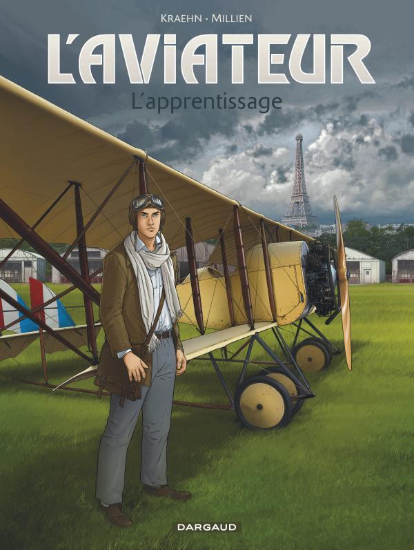 L'Aviateur T2 : L'apprentissage, bd chez Dargaud de Kraehn, Millien, Jambers