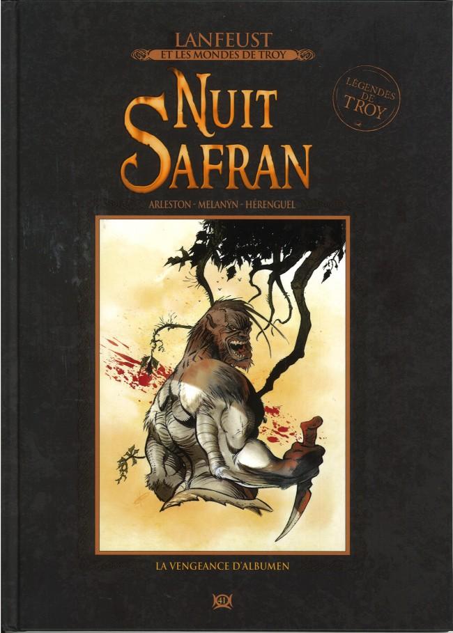 Lanfeust et les mondes de Troy T41 : Nuit Safran - La vengeance d'Albumen (0), bd chez Hachette de Arleston, Melanÿn, Hérenguel, Lamirand