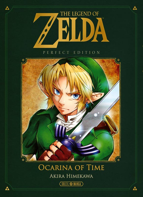 The legend of Zelda - Ocarina of time, Perfect edition, manga chez Soleil de Himekawa