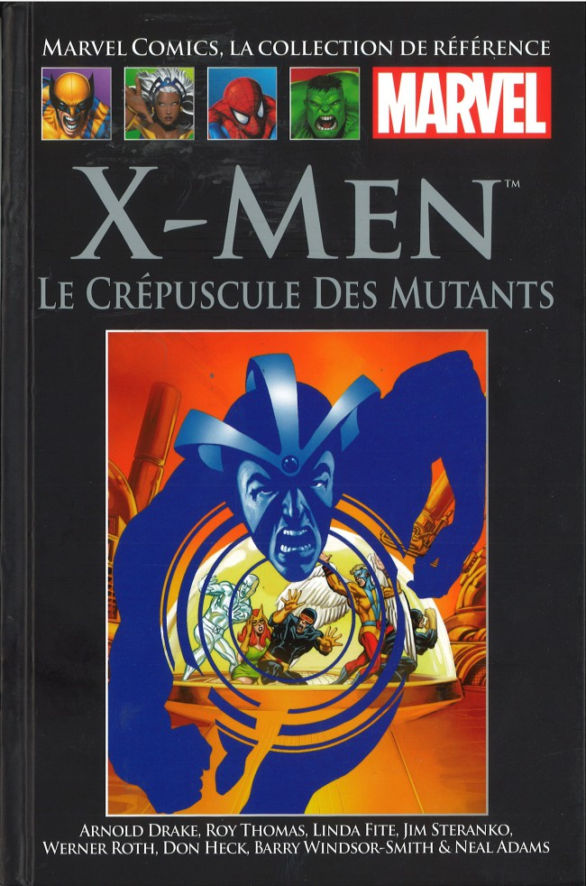 Marvel Comics, la collection de référence – Classic, T13 : X-Men - Le crépuscule des mutants (0), comics chez Hachette de Thomas, Drake, Windsor-Smith, Heck, Adams, Roth, Steranko, Collectif