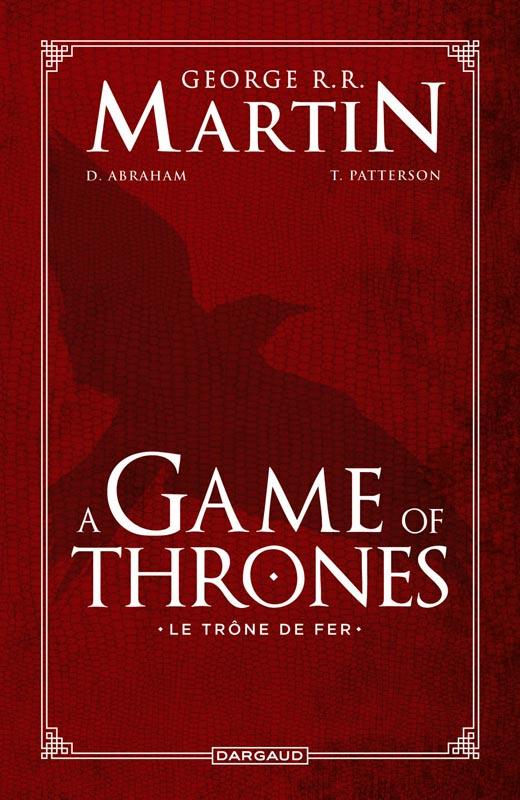 A Game of thrones – Saison 2, comics chez Dargaud de Abraham, Martin, Patterson, Nunes