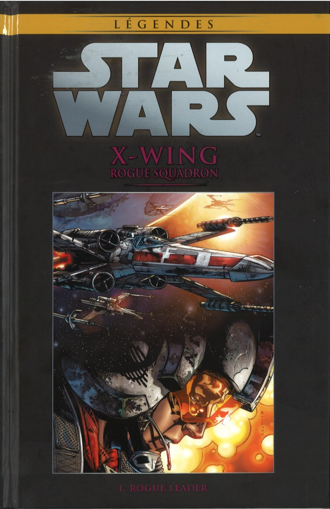 Star Wars Légendes T62 : X-Wing Rogue Squadron - Rogue Leader (0), comics chez Hachette de Williams, Blackman, Matthews, Giorello, Sibar, Lacombe, Major, Atiyeh, Glass