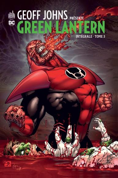 Geoff Johns présente – Green Lantern, T3, comics chez Urban Comics de Johns, Davis, Albuquerque, Eddy Barrows, Mckone, Reis, Ruffino, Smith, Lanning