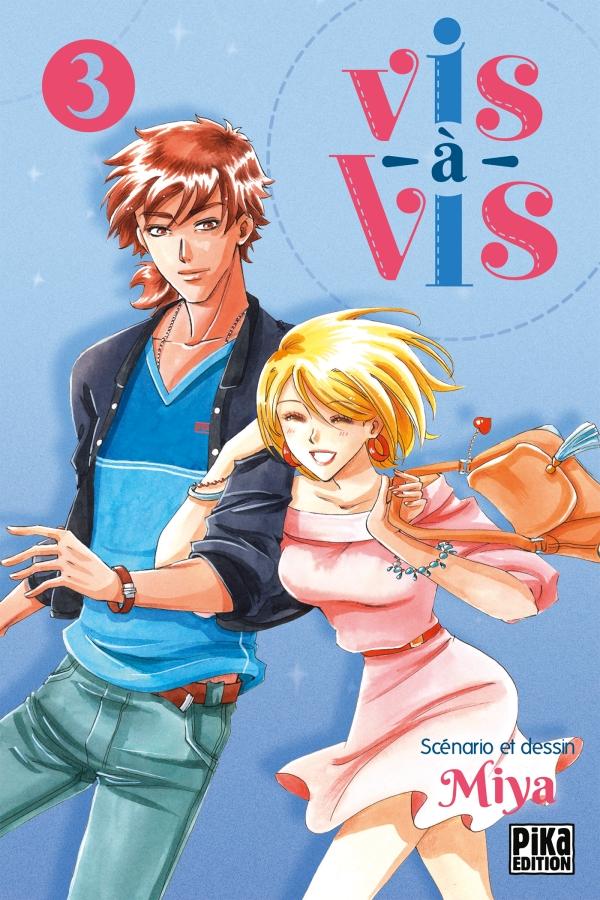 Vis-à-vis T3, manga chez Pika de Miya