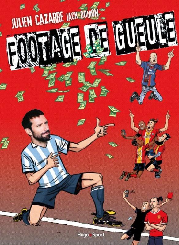 Footage de gueule, bd chez Hugo BD de Cazarre, Domon