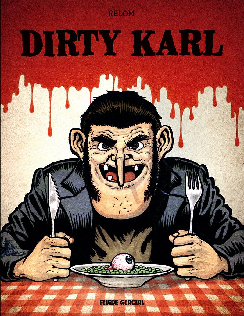 Dirty Karl, bd chez Fluide Glacial de Relom