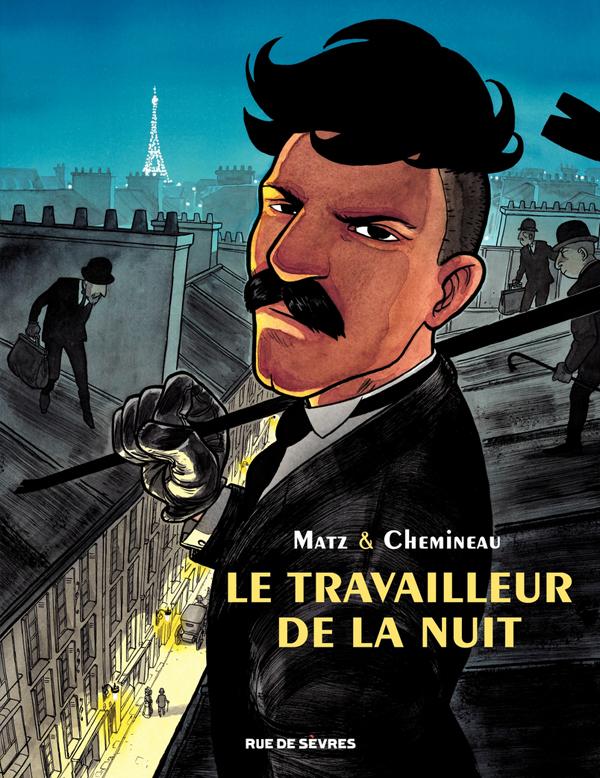 Le Travailleur de la nuit, bd chez Rue de Sèvres de Matz, Chemineau