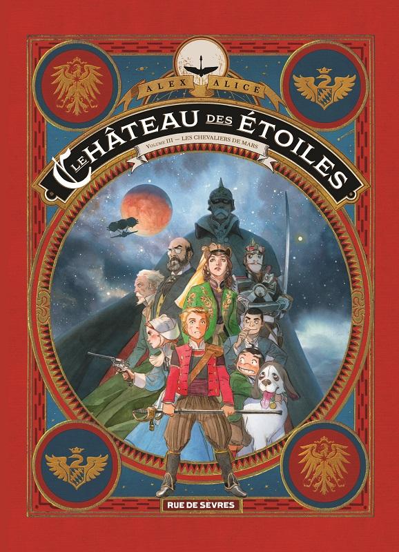 Le Château des étoiles T3 : Les chevaliers de Mars (0), bd chez Rue de Sèvres de Alice