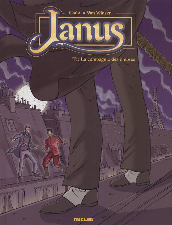 Janus T1 : La compagnie des ombres (0), bd chez Nucléa de Cady, Van Winsen