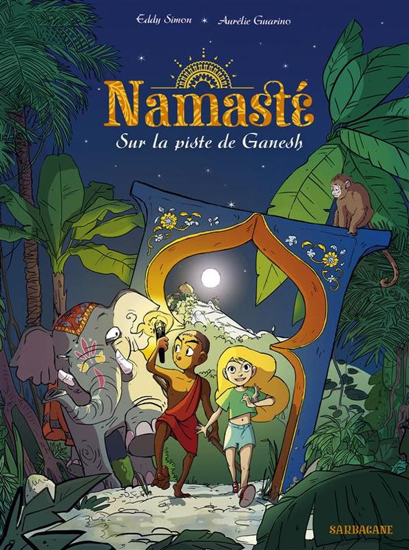 Namaste T1 : Sur la piste de Ganesh (0), bd chez Sarbacane de Simon, Guarino