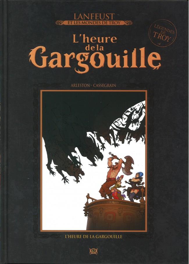 Lanfeust et les mondes de Troy T42 : L'heure de la gargouille (0), bd chez Hachette de Arleston, Cassegrain