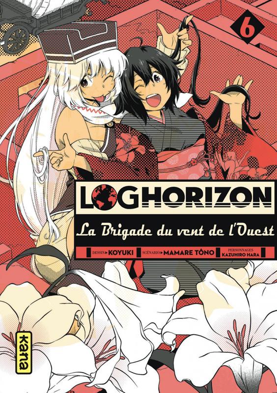 Log Horizon - La brigade du vent de l'ouest  T6, manga chez Kana de Tono, Koyuki