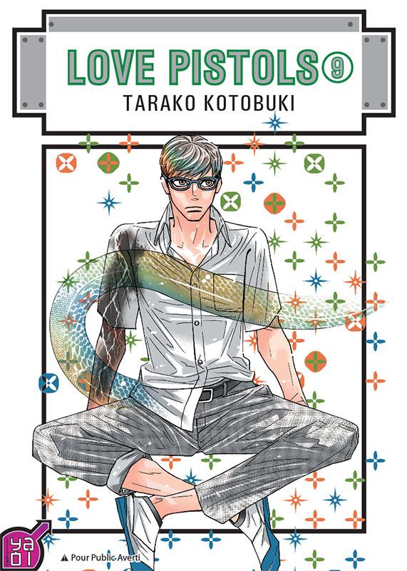 Love Pistols T9, manga chez Taïfu comics de Kotobuki