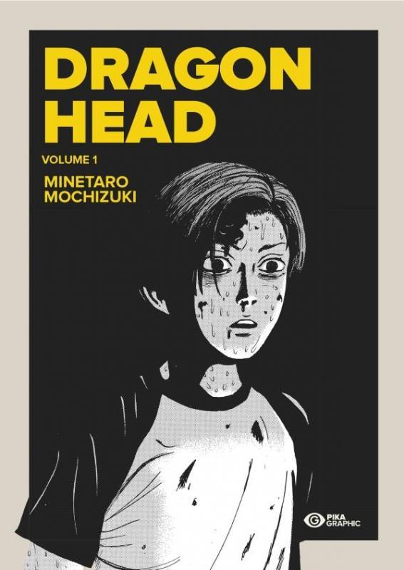 Dragon Head – Edition double, T1, manga chez Pika de Mochizuki