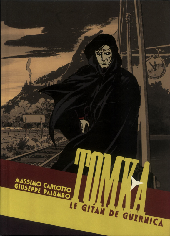 Tomka : Le gitan de Guernica (0), bd chez Rackham de Carlotto, Palumbo