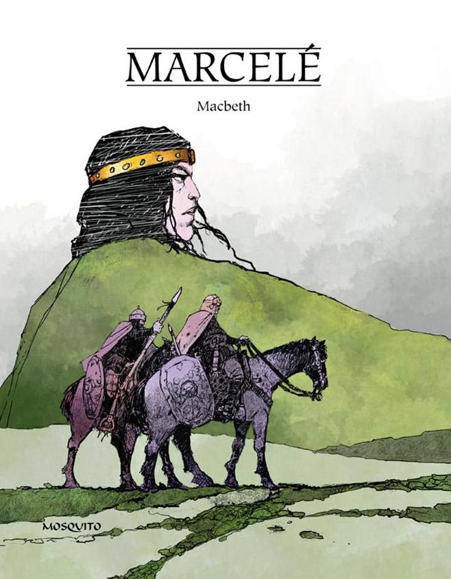 MacBeth, bd chez Mosquito de Marcelé