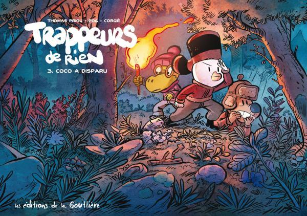 Trappeurs de rien T3 : Coco a disparu (0), bd chez Editions de la Gouttière de Pog, Priou, Corgié