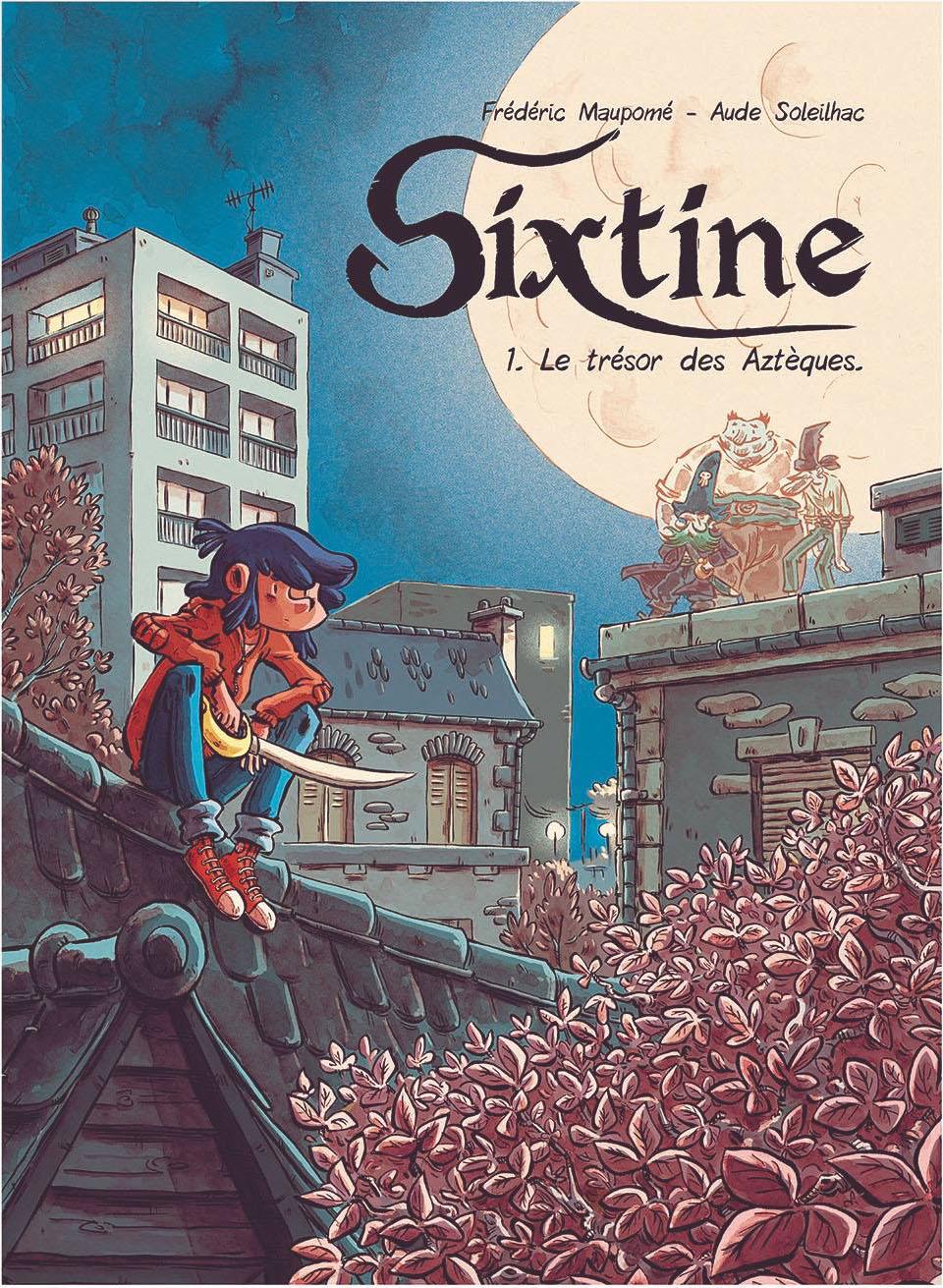 Sixtine T1 : L'or des aztèques (0), bd chez Editions de la Gouttière de Maupomé, Soleilhac
