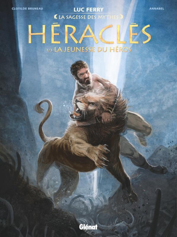Héraclès T1 : La jeunesse du héros (0), bd chez Glénat de Bruneau, Annabel, Poli, Arancia, Zeppegno, Vignaux